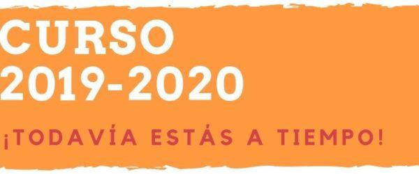 Curso 2019-2020 – ¡Todavía estás a tiempo!